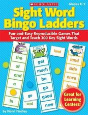 Sight Word Bingo Ladders: Fun-and-Easy Reproducible Games That Target and Teach