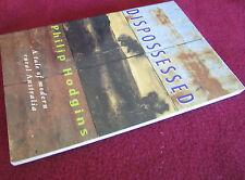Dispossessed -  Philip Hodgins  POWERFUL  mataphors rural  STARK ACCOUNT Evicted