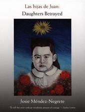 Las hijas de Juan: Daughters Betrayed (Latin America Otherwise), Hispanic & Lati