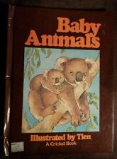 Baby Animals (1977, Hardcover) Author and Illustrations by Tien, A Cricket Book