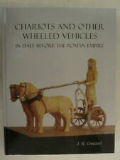 Chariots and Other Wheeled Vehicles in Italy Before the Roman Empire