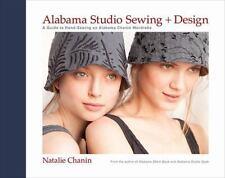 Alabama Studio Sewing + Design: A Guide to Hand-Sewing an Alabama Chanin Wardrob