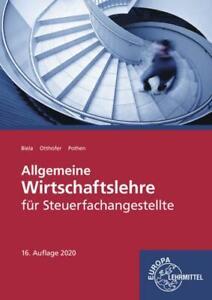 Allgemeine Wirtschaftslehre für Steuerfachangestellte Sven Biela, Brunhilde ...