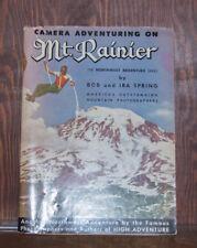 Bob and Ira Spring Camera Adventuring on Mt. Rainier Superior PUB. advertising