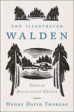 The Illustrated Walden: Thoreau Bicentennial Edition by Henry David Thoreau (Hardback, 2016)