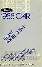 1988 Ford Spec Manual Taurus Sable Continental Escort Tracer Tempo Topaz Festiva