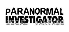 Paranormal Investigator Text Plain Vinyl Decal Sticker Ghost Choose Size & Color