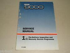 Werkstatthandbuch Service Manual Garantie Ablieferung Inspection Saab 9000, 1988