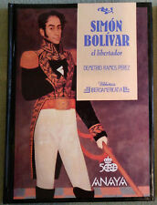 Biblioteca Iberoamericana Anaya  SIMON BOLIVAR D Ramos Pérez  N°25