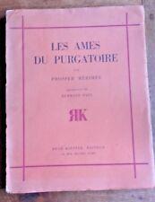 LES AMES DU PURGATOIRE DE PROSPER MERIMEE.1929. 15 Dessins d' HERMANN PAUL.