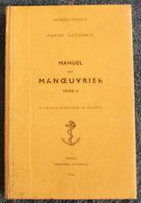 1965 - Manuel du Manœuvrier / Tome II - Marine Nationale