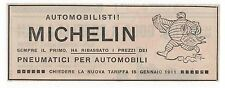 Pubblicità epoca 1911 MICHELIN AUTO PNEUMATICI advert werbung publicitè reklame