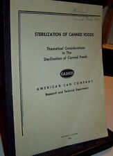 STERILIZATION OF CANNED FOODS Theory Considerations AMERICAN CAN COMPANY 1953