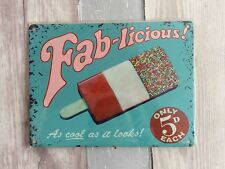 Retro Vintage Advert Metal Sign 'Fab-licious' Ice Cream 1950s Hanging Plaque