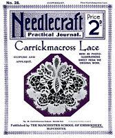 Needlecraft Practical Journal #28 c.1903 Carrickmacross Needle Lace Instructions