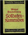 1. WK Werner Beumelburg. In der Hölle von Verdun Soldaten - Kameraden