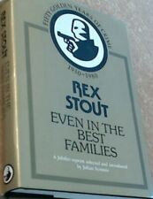 Even in the Best Families, Rex Stout (HB, 1980 Reprint, Collins)