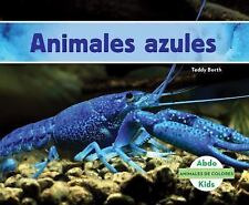 Animales de Colores (Animal Colors): Animales Azules (Blue Animals) by Teddy...