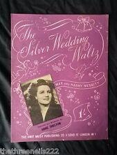 ORIGINAL SHEET MUSIC - THE SILVER WEDDING WALTZ - ANNE SHELTON