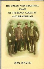 URBAN FOLK SONGS OF THE BLACK COUNTRY AND BIRMINGHAM - JON RAVEN - 1st HB (1977)