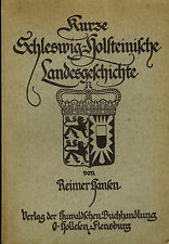 Jansen, Kurze Schleswig-Holstein ische Landesgeschichte, Huwald Flensburg 1924