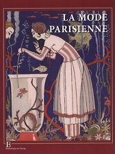 LA MODE PARISIENNE 1912 - 1925. La Gazette du Bon Ton - Alain Weill - BP