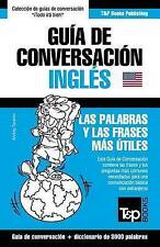 Guía de Conversación Español-Inglés y vocabulario temático de 3000 palabras (Spa