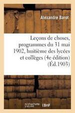 Lecons de Choses, Programmes du 31 Mai 1902, Pour la Classe de Huitieme des...
