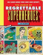 Comic Book History: The League of Regrettable Superheroes : Half-Baked Heroes f…