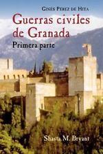 Guerras Civiles De Granada (Juan de la Cuesta Hispanic monographs. Ser-ExLibrary