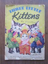 Vintage near-antique childrens book Three Little Kittens Ruth Newton 1937 linen