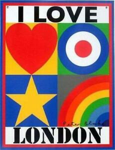 I Love London, limited edition tin-plate wall sign by Sir Peter Blake