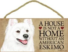 A house is not a home without an American Eskimo Wood Puppy Dog Sign Plaque Usa