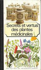 Secrets et vertus des plantes médicinales de Pierre Delaveau