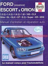 FORD Escort & Orion Ghia GL GLX GT S Super XR XR3i 1.3 1.4 1.6 Revue Technique