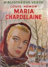 Bibliothèque verte ancien - Louis Hémon : MARIA CHAPDELAINE - 1951