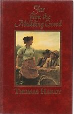Far From The Madding Crowd by Thomas Hardy (Great Writers Library hardback)