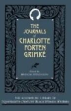The Journals of Charlotte Forten Grimké (The Schomburg Library of Nineteenth-Cen