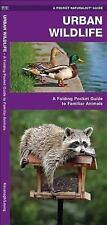 Urban Wildlife: A Folding Pocket Guide to Familiar Species (Pocket Naturalist Gu
