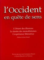 L'occident en quête de sens - Catherine David - Livre - 142501 - 1164299