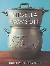 Nigella Lawson Book, Feast: Food to Celebrate Life