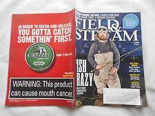 FIELD & STREAM Magazne-MAR,2015-FISH CRAZY-WILD STORY OF AN OBSESSED STEELHEADER