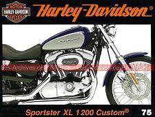 HARLEY DAVIDSON XL 1200 Sportster Custom Mania Low Rider WARREN Jr Publicités HD