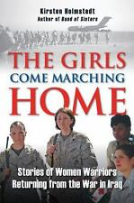 THE GIRLS COME MARCHING HOME - NEW PAPERBACK BOOK