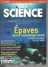 POUR LA SCIENCE N°418 EPAVES POUR ARCHEOLOGIE NAVALE / LIONS AFRIQUE ET ASIE