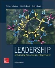 Leadership: Enhancing the Lessons of Experience by Robert C. Ginnett, Richard L. Hughes, Gordon J. Curphy (Hardback, 2014)