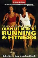 The New York Road Runners Club Complete Book of Running and Fitness: Third