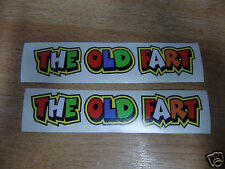 "Valentino Rossi style text - ""THE OLD FART""  x2 stickers / decals  - 5in x 1in"
