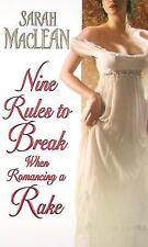 Nine Rules To Break When Romancing A Rake: By Sarah MacLean