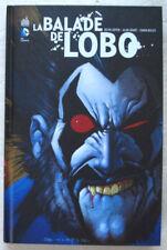 La Balade de Lobo GIFFEN GRANT & BISLEY éd Urban Comics 2014 EO